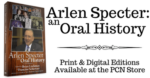 Arlen Specter: An Oral History