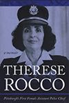 """Therese Rocco: Pittsburgh's First Female Assistant Police Chief"""
