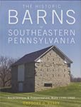 """The Historic Barns of Southeastern Pennsylvania"""