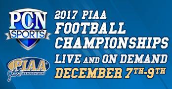 LIVE 2017 PIAA Football Championships: December 7-9th