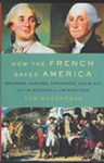 """How The French Saved America"""