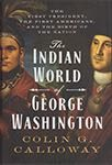 """The Indian World of George Washington"""