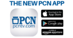 Download to Start Streaming PCN Anytime, Anywhere