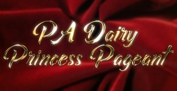 Pennsylvania Dairy Princess Pageant: Sept. 29 at 6pm