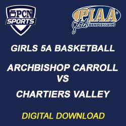 2019 PIAA Girls 5A Basketball Championship