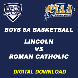 2018 PIAA Boys 6A Basketball Championship