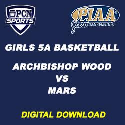 2018 PIAA Girls 5A Basketball Championship