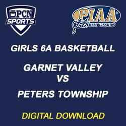 2019 PIAA Girls 6A Basketball Championship