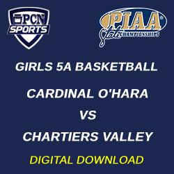 2021 PIAA Girls 5A Basketball Championship