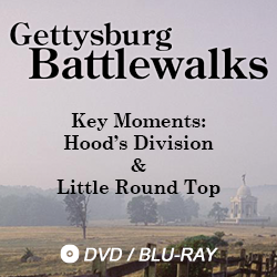 gettysburg battlewalks key moments: hood's division and little round top