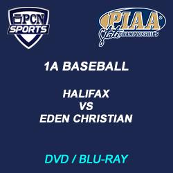 1A baseball dvd and blu-ray. Halifax vs. Eden Christian the 2021 PIAA 1A Baseball Championship