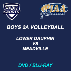 Boys 2A Volleyball DVD and Blu-Ray. Lower dauphin vs. meadville