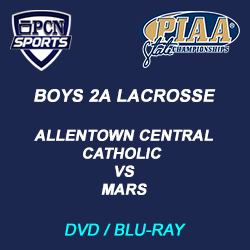 Boys 2A lacrosse dvd and blu-ray. Allentown Central Catholic vs. Mars