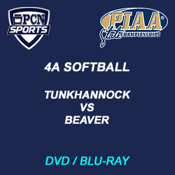 4a softball champiosnhip dvd and blu-ray. tunkhannock vs. beaver