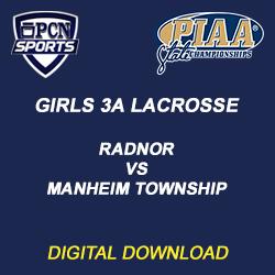 girls 3a lacrosse digital download. radnor vs. manheim township