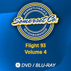 Pennsylvania's Neighborhood: Somerset County (Flight 93 Volume 4)