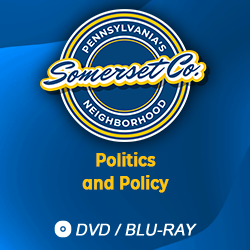 Pennsylvania's Neighborhood: Somerset County (Politics & Policy)